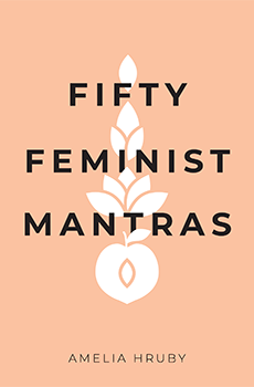 Fifty Feminist Mantras - The O'Shea Agency